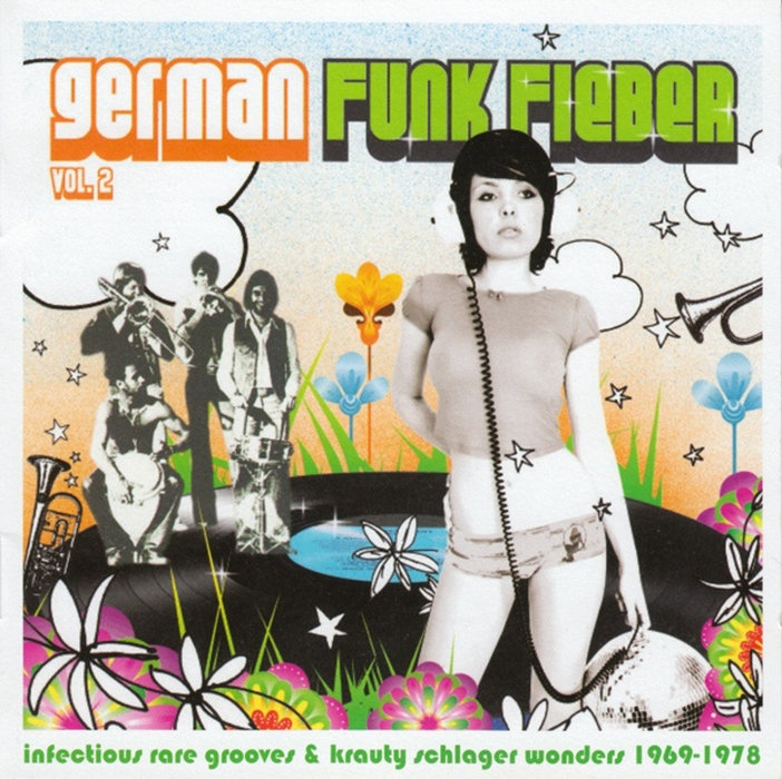 German Funk Fieber Vol. 2 - Infectious Rare Grooves & Krauty Schlager Wonders (1969​-​1978)