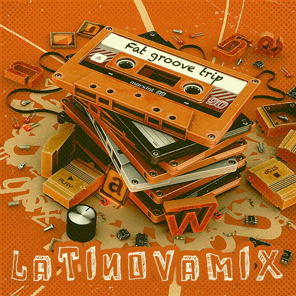 158 - FAT GROOVE TRIP - Latinovamix