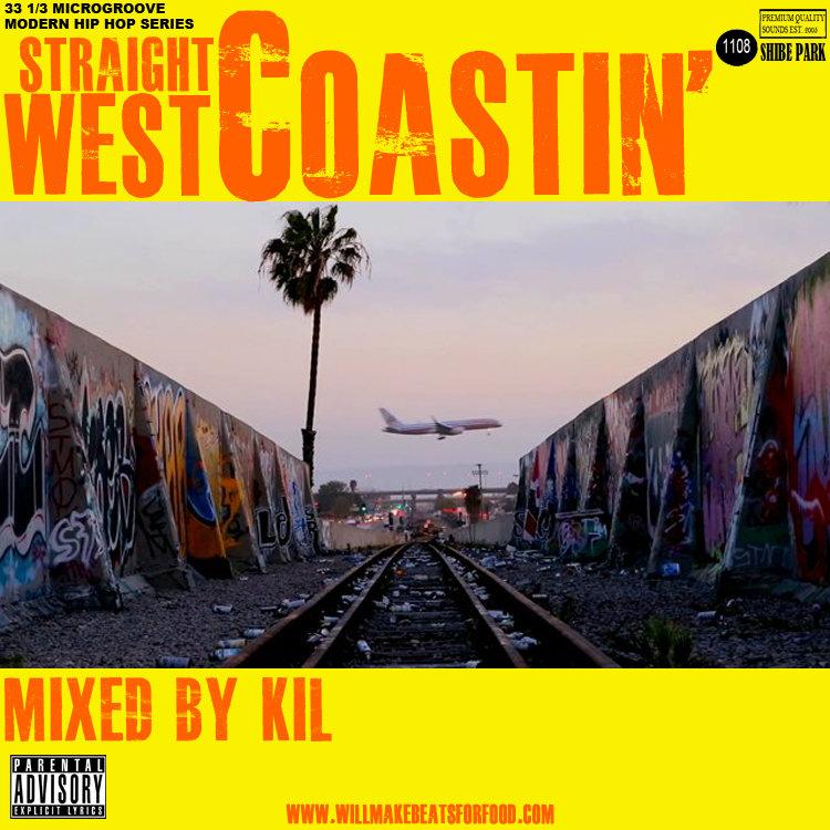 Straight West Coastin' Mixtape