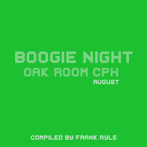 Boogie Night August compiled by Frank Ryle
