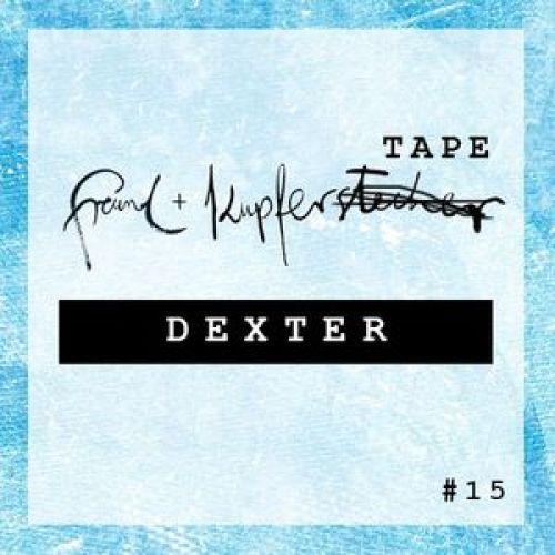 Freund & KupferTAPE - #15 DEXTER
