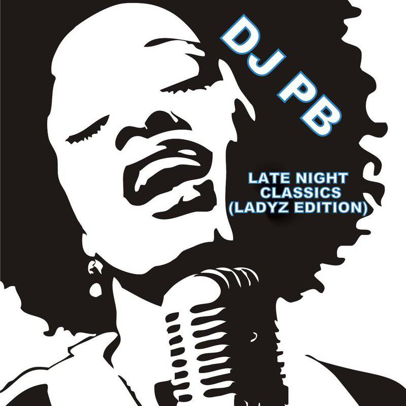 Late Night Classics (Ladyz Edition)