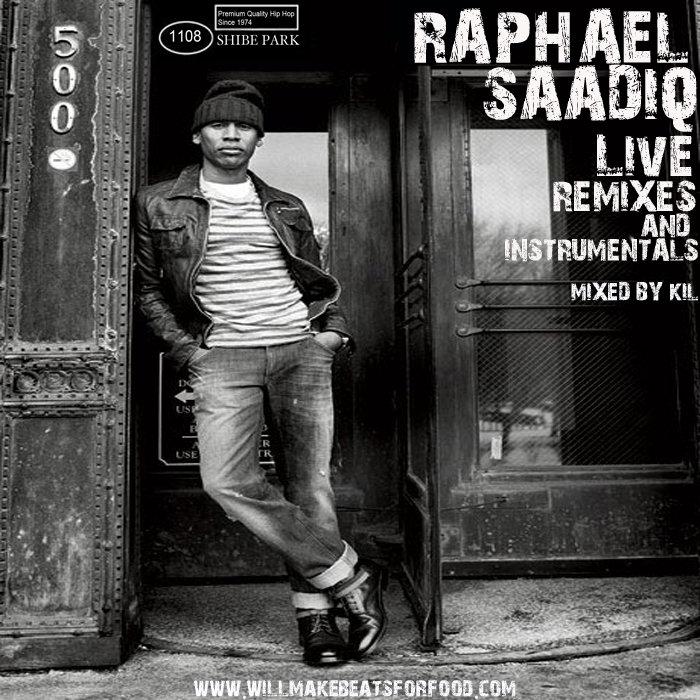 Raphael Saadiq Live, Remixes and Instrumentals mixed by Kil