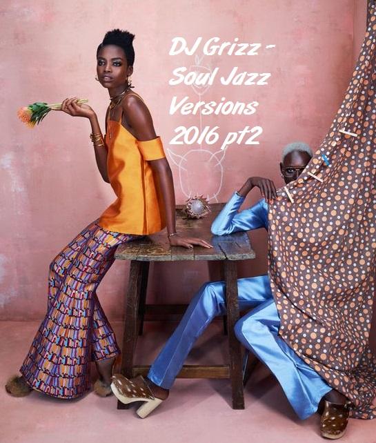 Soul Jazz Versions 2016 pt2