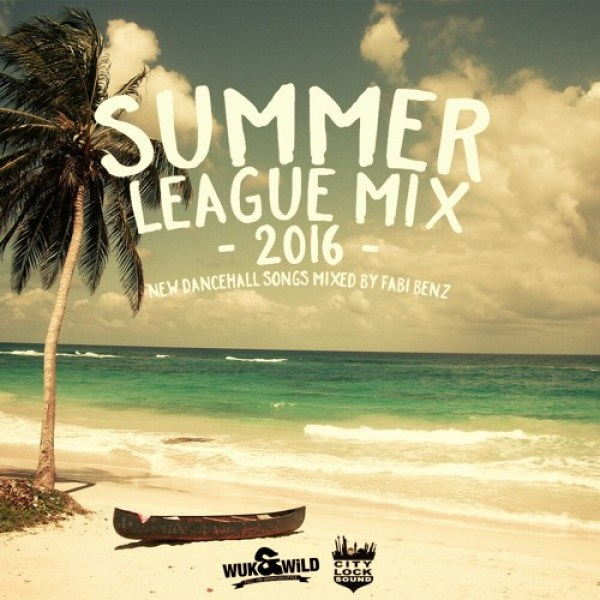 Summer League Dancehall Mix 2016 (explicit)