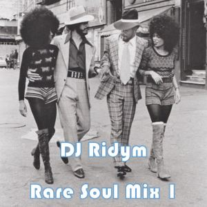 DJ Ridym - Rare Soul Mix 1