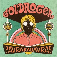 Happy Releaseday: GoldRoger – AVRAKADAVRA (full Album stream + Video + Tourdaten)