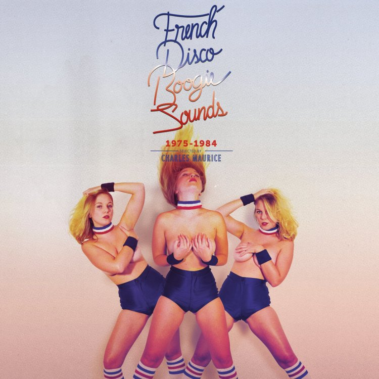 french-disco-boogie-sounds-1975%e2%80%8b-%e2%80%8b1984-selected-by-charles-maurice