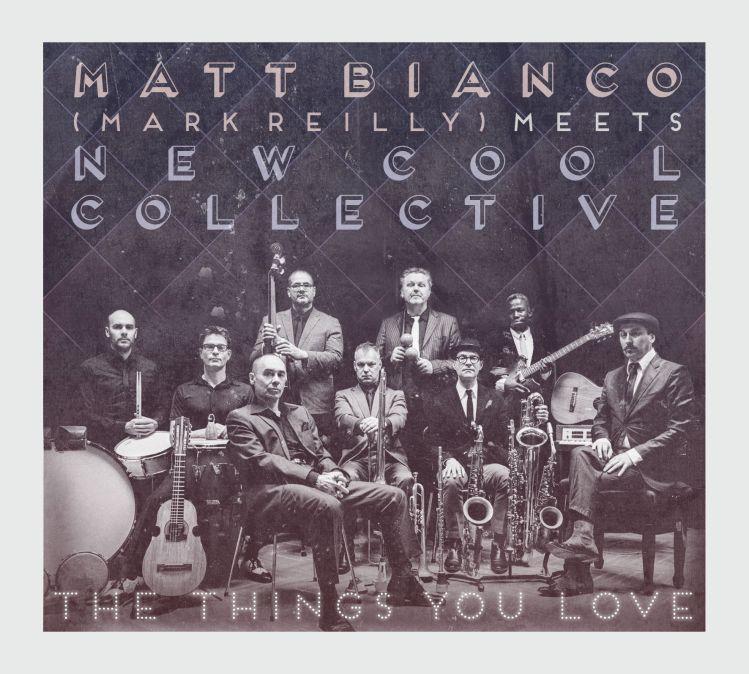 matt_bianco_ncc_the_things_you_love_cover