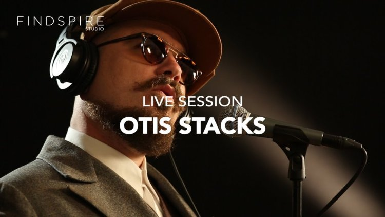 otis-stacks-live-session-findspire