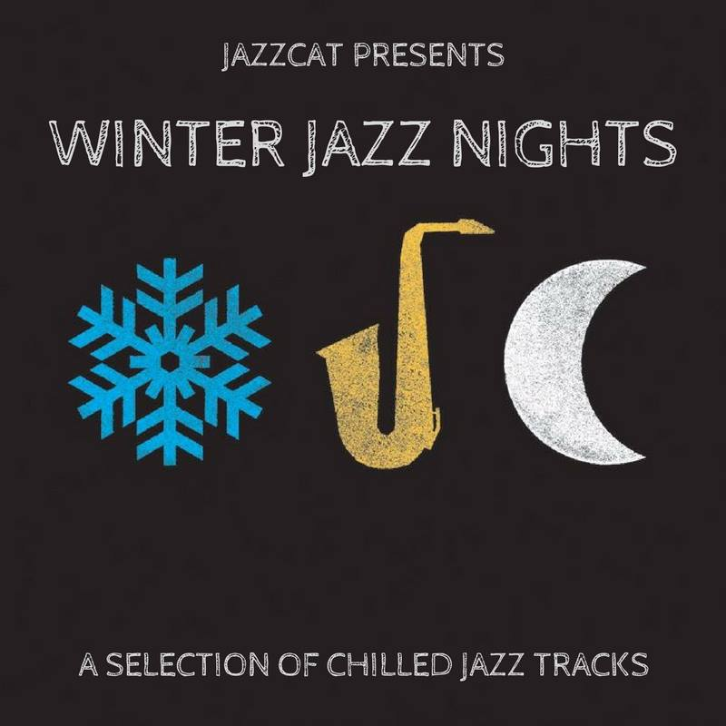 WINTER JAZZ NIGHTS - a selection of chilled jazz tracks