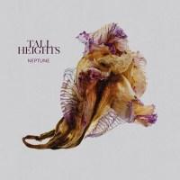 """Tall Heights: Mit neuem Album """"Neptune"""" auf Festival-Tour in Deutschland // 3 Videos + Audiotree Live Session in voller Länge"""