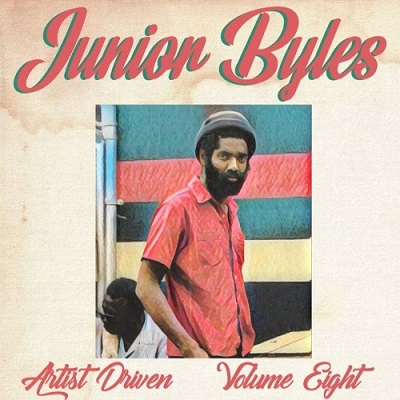 Artist Driven Vol. 8 - Junior Byles (Mixtape)