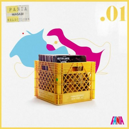 Wasabi Fania Selections Mixtapes - Vol .01