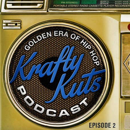 Krafty Kuts Podcast: Golden Era of HipHop EPISODE 2 (free download)