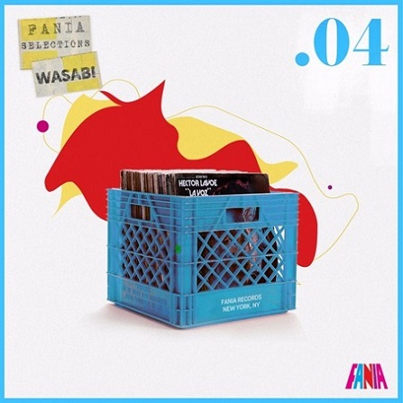 Wasabi Fania Selections Mixtapes – Vol .04
