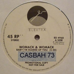 Womack & Womack - Baby I'm Scared Of You (Casbah 73 Extended Edit) FREE DOWNLOAD