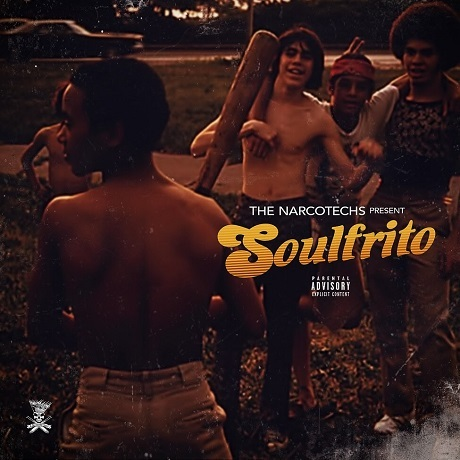 "THE NARCOTECHS present ""Soulfrito"" (FREE Album - full stream)"