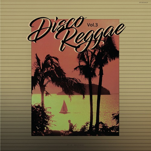 DISCO REGGAE // Vol. 3 // full audio stream