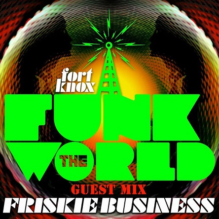 Funk the World 41 - Guest Mix by Friskie Business - free download
