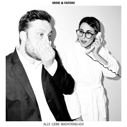 Album-Tipp: Mine & Fatoni - Alle Liebe nachträglich // 2 Videos + full Album stream + Tourdaten