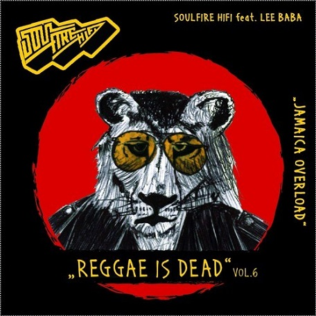 REGGAE IS DEAD Vol. 6 (Mixtape)
