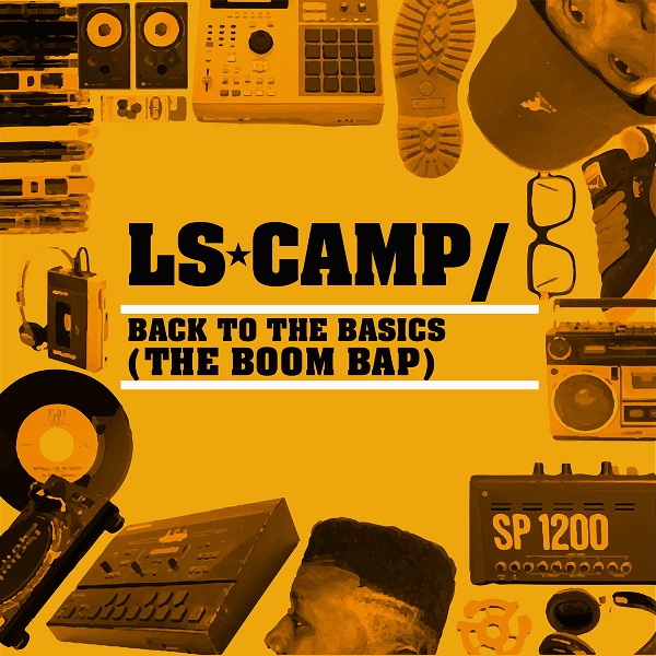 Videopremiere: LS Camp - Back To The Basics (The Boom Bap)