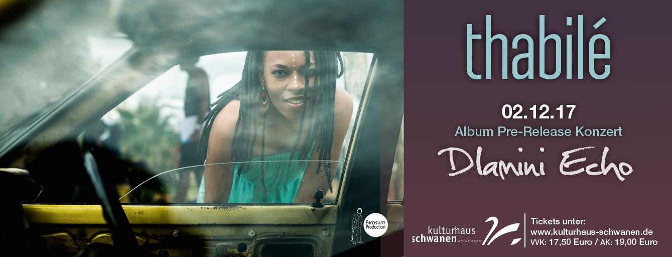 Veranstaltungstipp: #Thabilé - #DlaminiEcho2018 - Album Pre-Release Konzert im Kulturhaus Schwanen Waiblingen