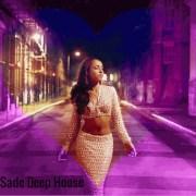 Sade Deep House Mix