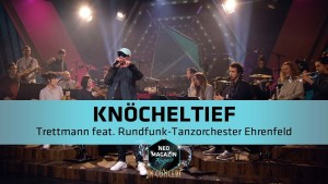 """Videotipp: TRETTMANN feat. RTOEhrenfeld - """"Knöcheltief""""   NEO MAGAZIN ROYALE in Concert - ZDFneo"""