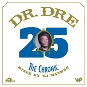 Dr. Dre - 'The Chronic' 25th Anniversary Mix