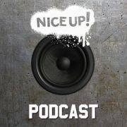 NICE UP! Podcast - January 2018// free download