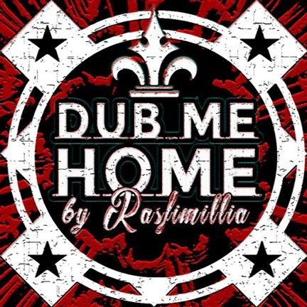 DJ Rasfimillia - Dub Me Home- free DubTape