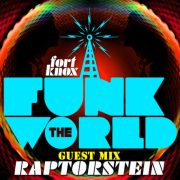 ++ Funk The World 43 is here!! ++ mixed by Raptorstein ++ free download ++