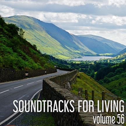 Soundtracks For Living - Volume 56 (Mixtape)