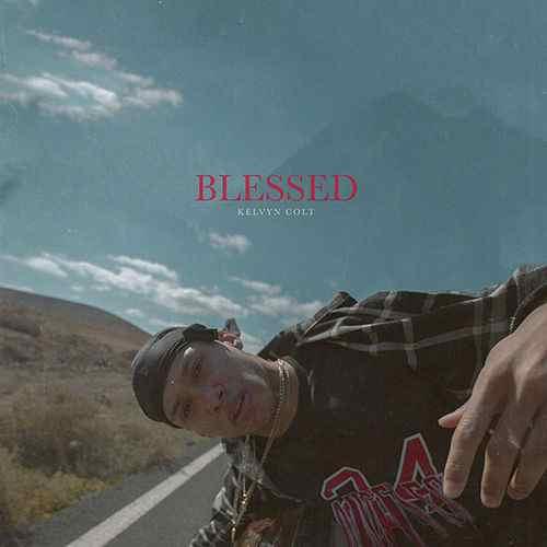 Songwriter & Rapper Kelvyn Colt veröffentlicht Video zu 'Blessed' ......