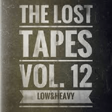 The Lost Tapes Vol. 12 - Low&Heavy (recorded April 2010)