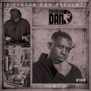 12 FINGER DAN presents: The Best of GZA Mixtape