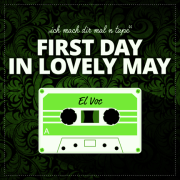FIRST DAY IN LOVELY MAY | Mixtape