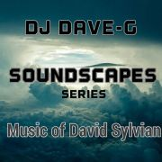 Soundscapes - Music of David Sylvian (Tribute Mixtape)