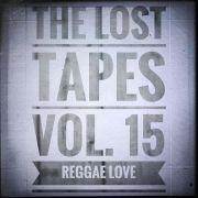 The Lost Tapes Vol. 15 - Reggae Love (recorded Jan 2014)