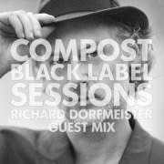 CBLS463 | Compost Black Label Sessions | RICHARD DORFMEISTER guest mix