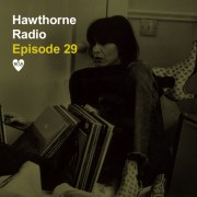Hawthorne Radio Episode 29