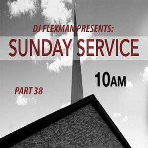 DJ Flexman presents: SUNDAY SERVICE Part 38 (GOSPEL-Mixtape)