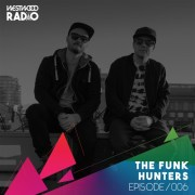 Westwood Radio 006 - The Funk Hunters- free podcast