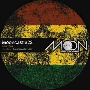 Mooncast#22 - Zion Train