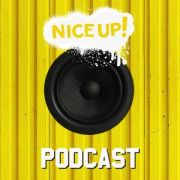 NICE UP! Podcast June 2018 | free download