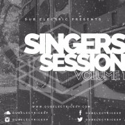 Dub Electric - SINGERS SESSION Volume 1(Mixtape)