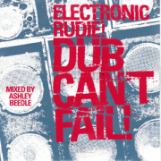Electronic Rudie! Dub Can't Fail! (A Warbox Outernational Mix) mixed by Ashley Beedle