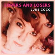 Videopremiere: JUNE COCÓ - LOVERS AND LOSERS